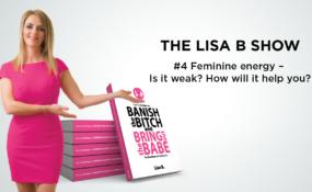 #4 Podcast – Feminine energy – Is it weak? How will it help you?